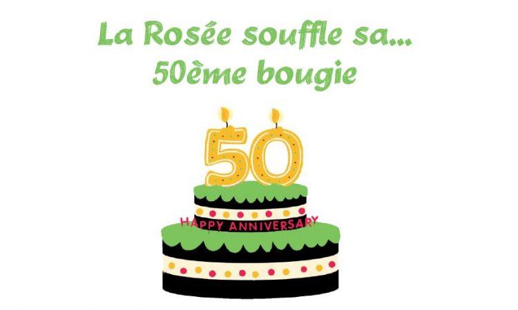 La Rosee souffle ses 50 bougies